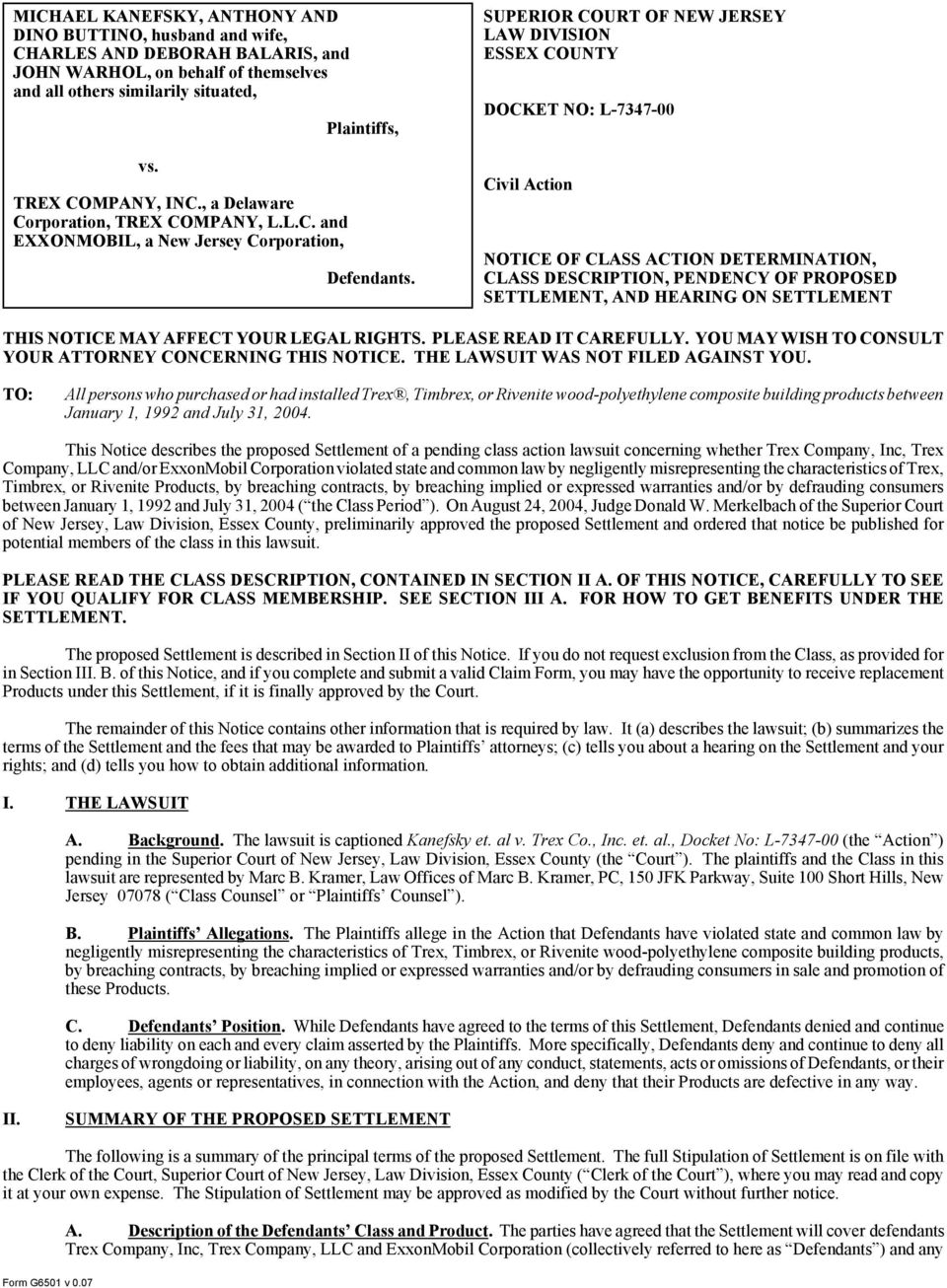 SUPERIOR COURT OF NEW JERSEY LAW DIVISION ESSEX COUNTY DOCKET NO: L-7347-00 Civil Action NOTICE OF CLASS ACTION DETERMINATION, CLASS DESCRIPTION, PENDENCY OF PROPOSED SETTLEMENT, AND HEARING ON