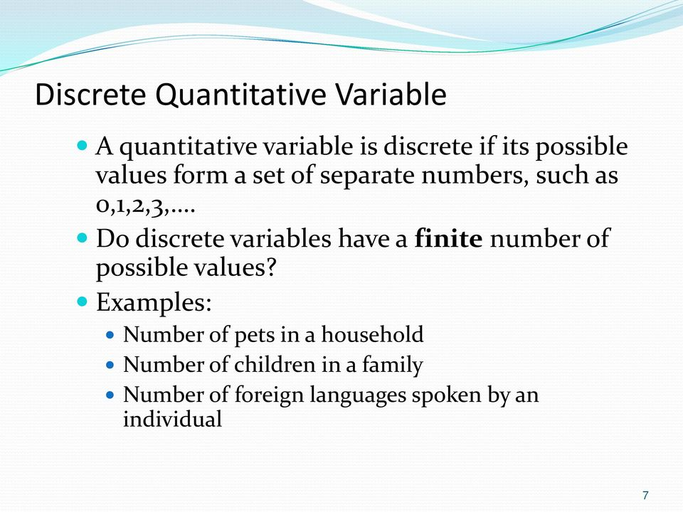 Do discrete variables have a finite number of possible values?
