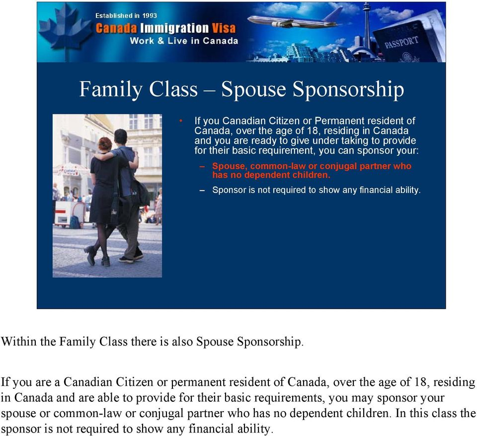 Within the Family there is also Spouse Sponsorship.