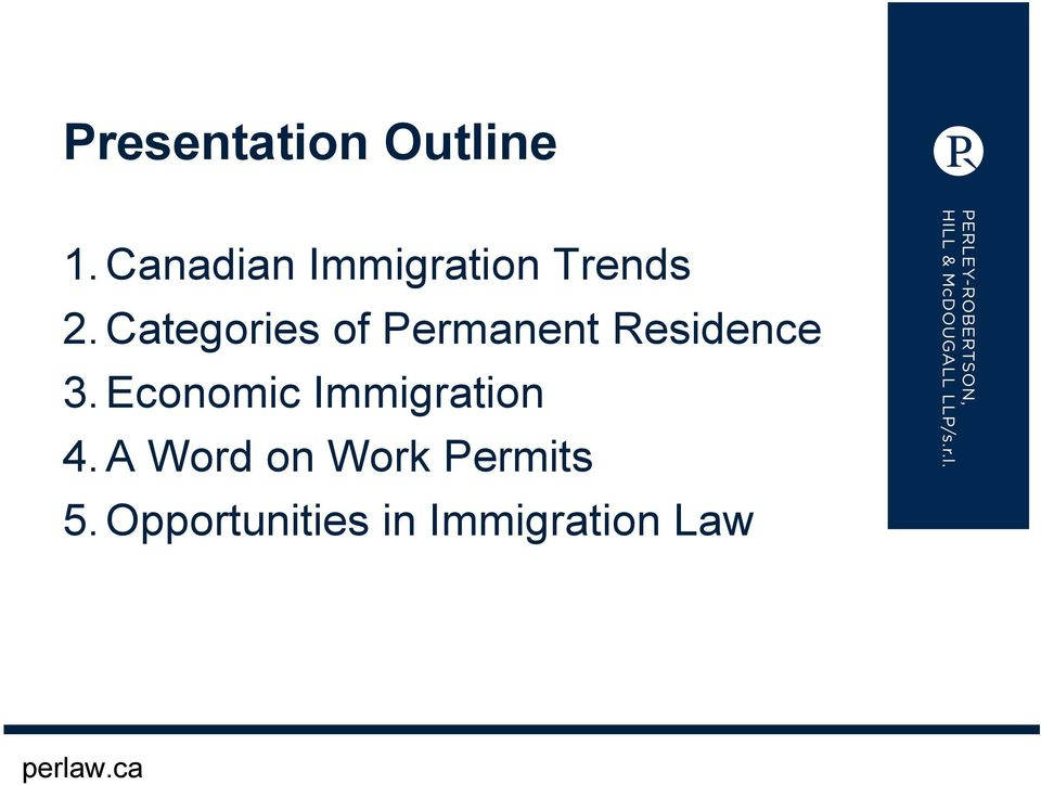 Categories of Permanent Residence 3.
