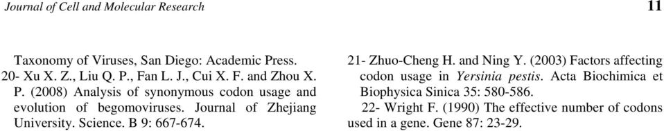 Journal of Zhejiang University. Science. B 9: 667-674. 21- Zhuo-Cheng H. and Ning Y.