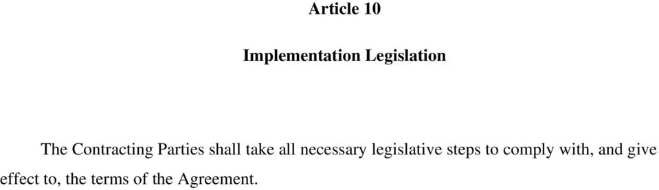 necessary legislative steps to comply