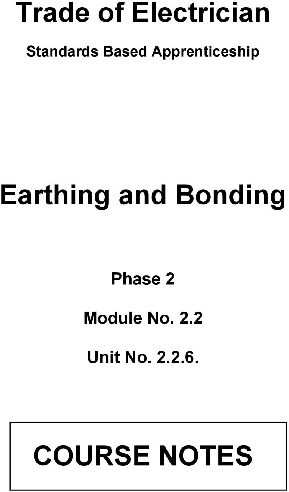 and Bonding Phase 2 Module No.