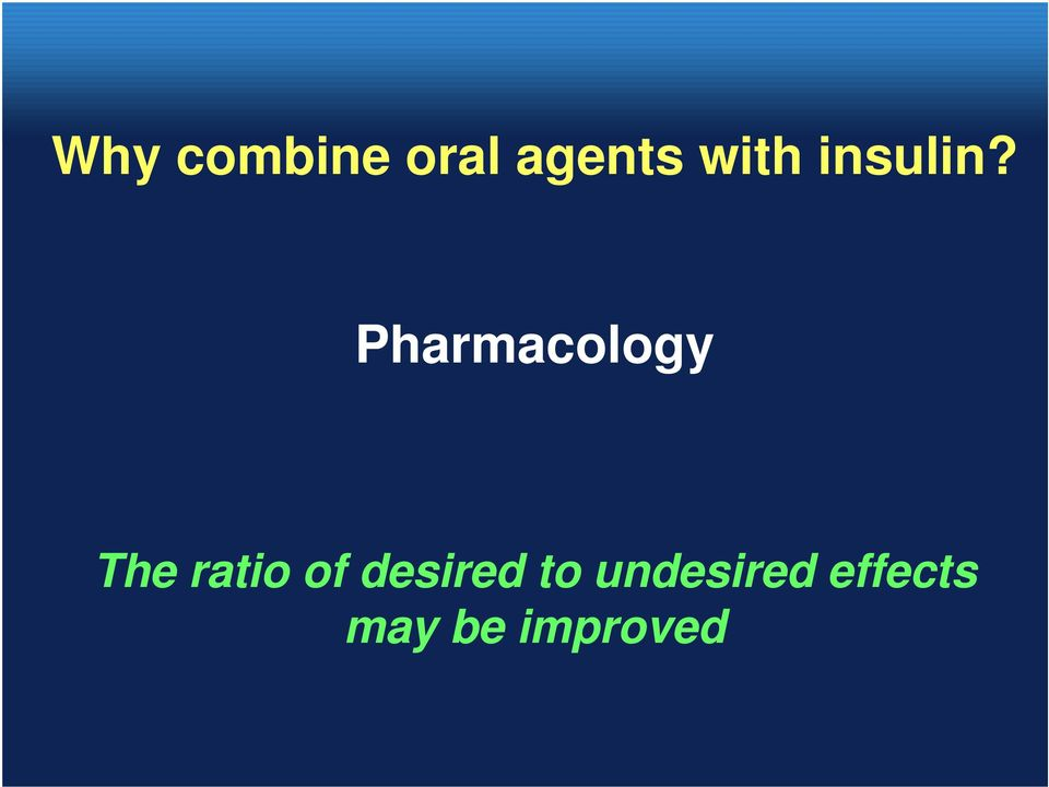Pharmacology The ratio of