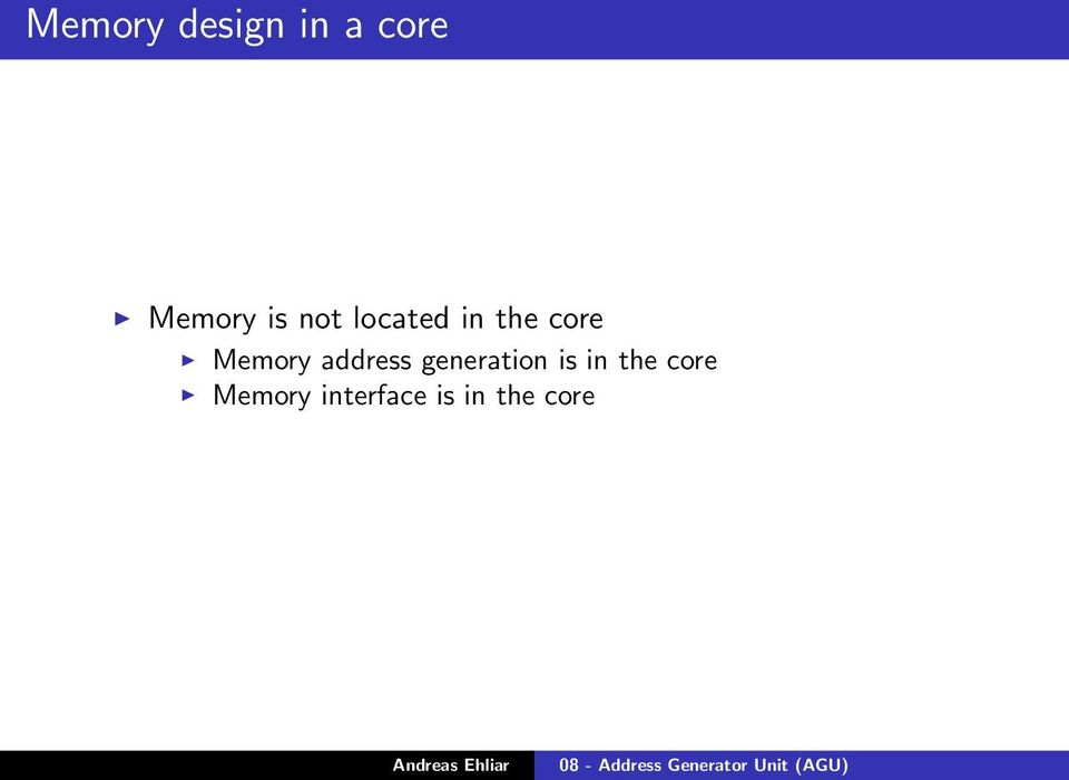 Memory address generation is in