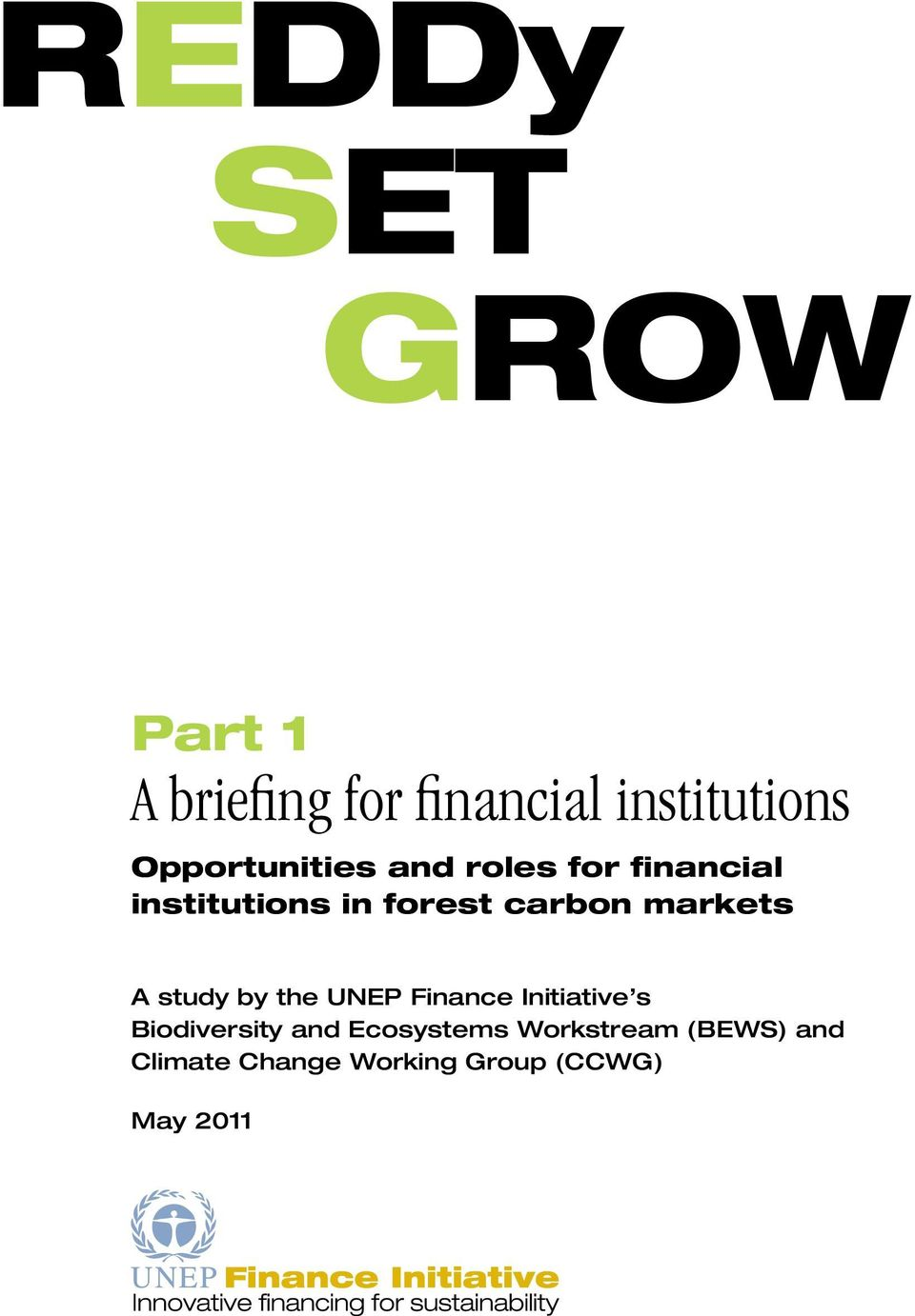 markets A study by the UNEP Finance Initiative s Biodiversity and