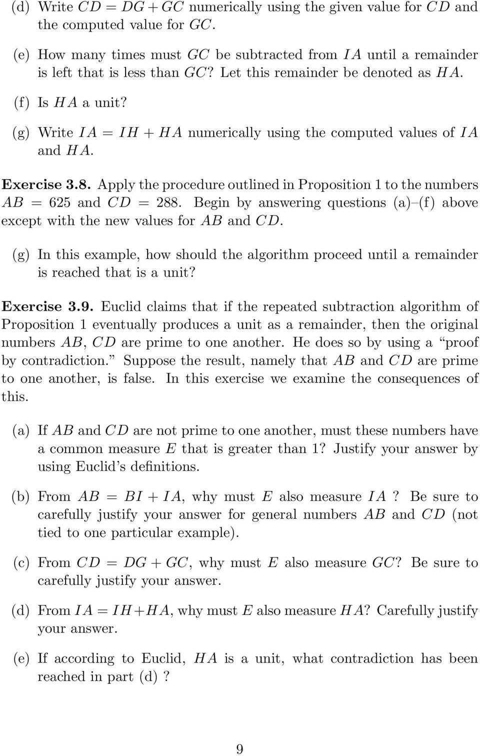 Apply the procedure outlined in Proposition 1 to the numbers AB = 625 and CD = 288. Begin by answering questions (a) (f) above except with the new values for AB and CD.