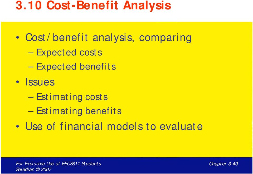 benefits Issues Estimating costs Estimating