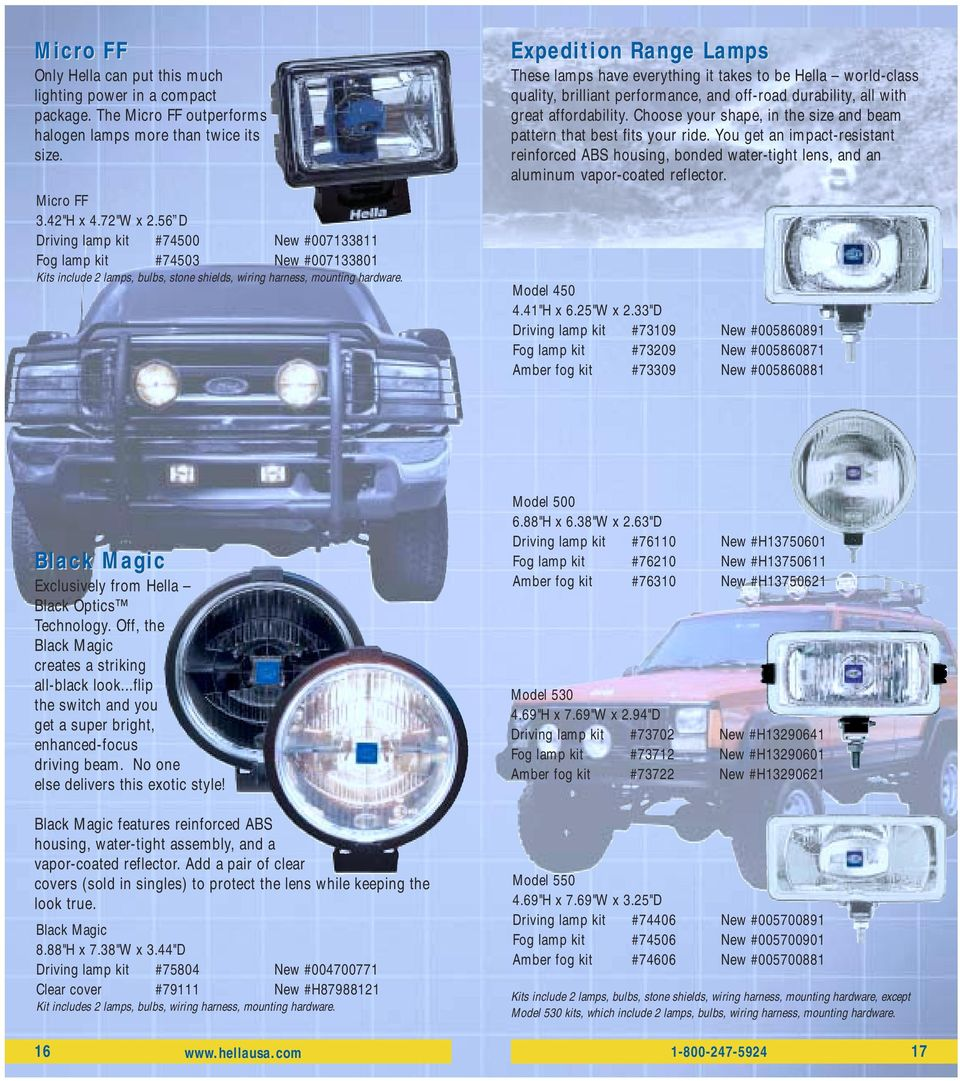 Performance Lighting And Accessories Lights With Attitude P N H Hella Wiring Harness Expedition Range Lamps These Have Everything It Takes To Be World Class Quality