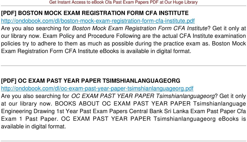 Exam Policy and Procedure Following are the actual CFA Institute examination policies try to adhere to them as much as possible during the practice exam as.