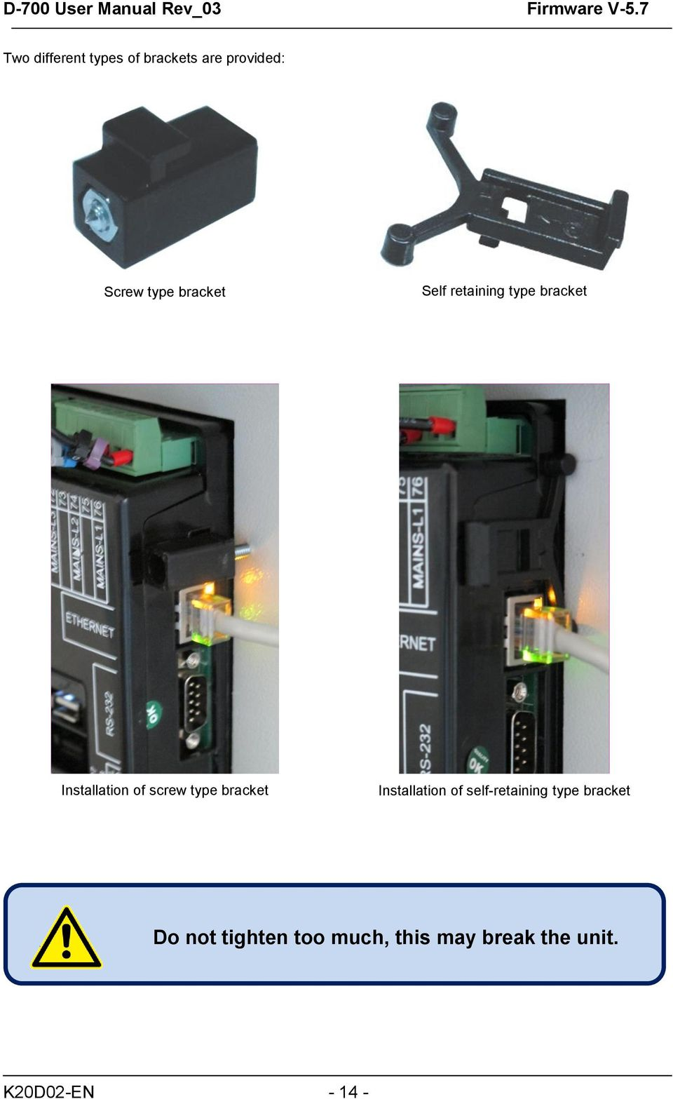 D 700 Advanced Synchronizing Genset Controller User Manual Split Ether Cable Together With Patch Panel Wiring Also Sobre Type Bracket Installation Of Self Retaining Do
