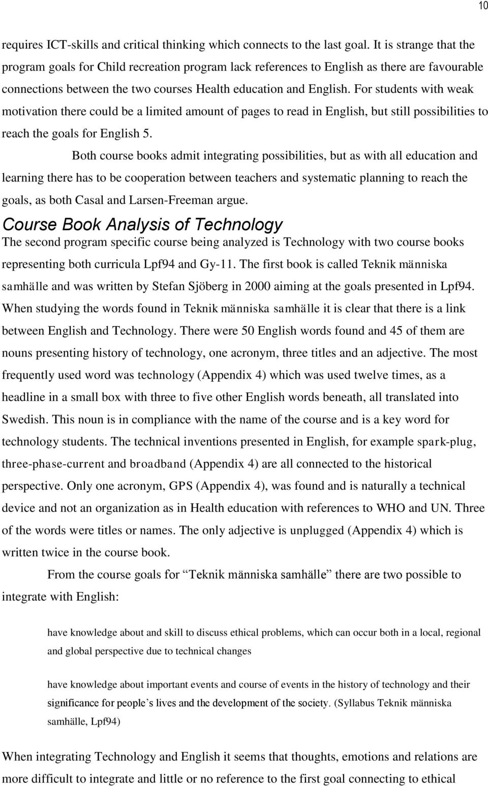 technology within a specific teaching context Factors, school context is a critical factor when teaching with technology in ways  that  information about the context specific factors that affect successful.