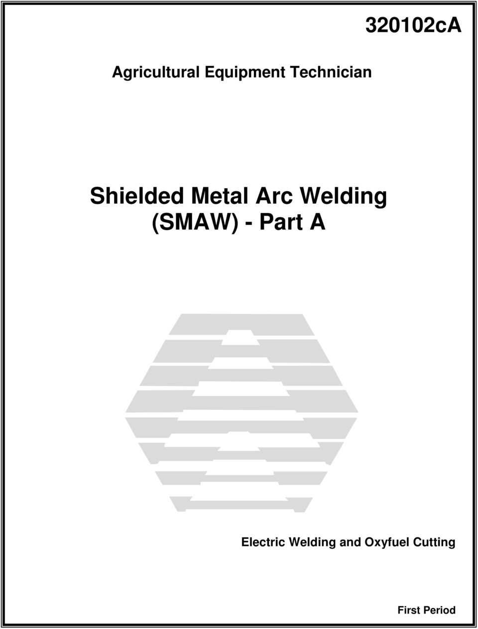 shielded metal arc welding  smaw  - part a