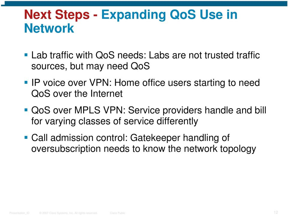 Internet QoS over MPLS VPN: Service providers handle and bill for varying classes of service