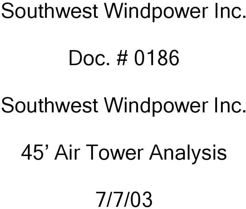 45 Air Tower Analysis