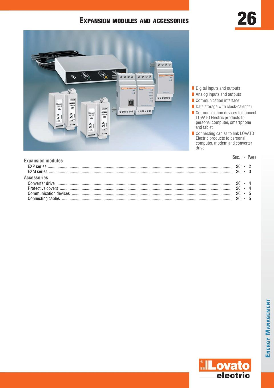 link LOVATO Electric products to sonal computer, modem and converter drive. SEC. -PAGE Expansion modules EXP series... 26-2 EXM series.