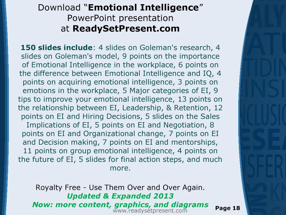 Emotional Intelligence and IQ, 4 points on acquiring emotional intelligence, 3 points on emotions in the workplace, 5 Major categories of EI, 9 tips to improve your emotional intelligence, 13 points