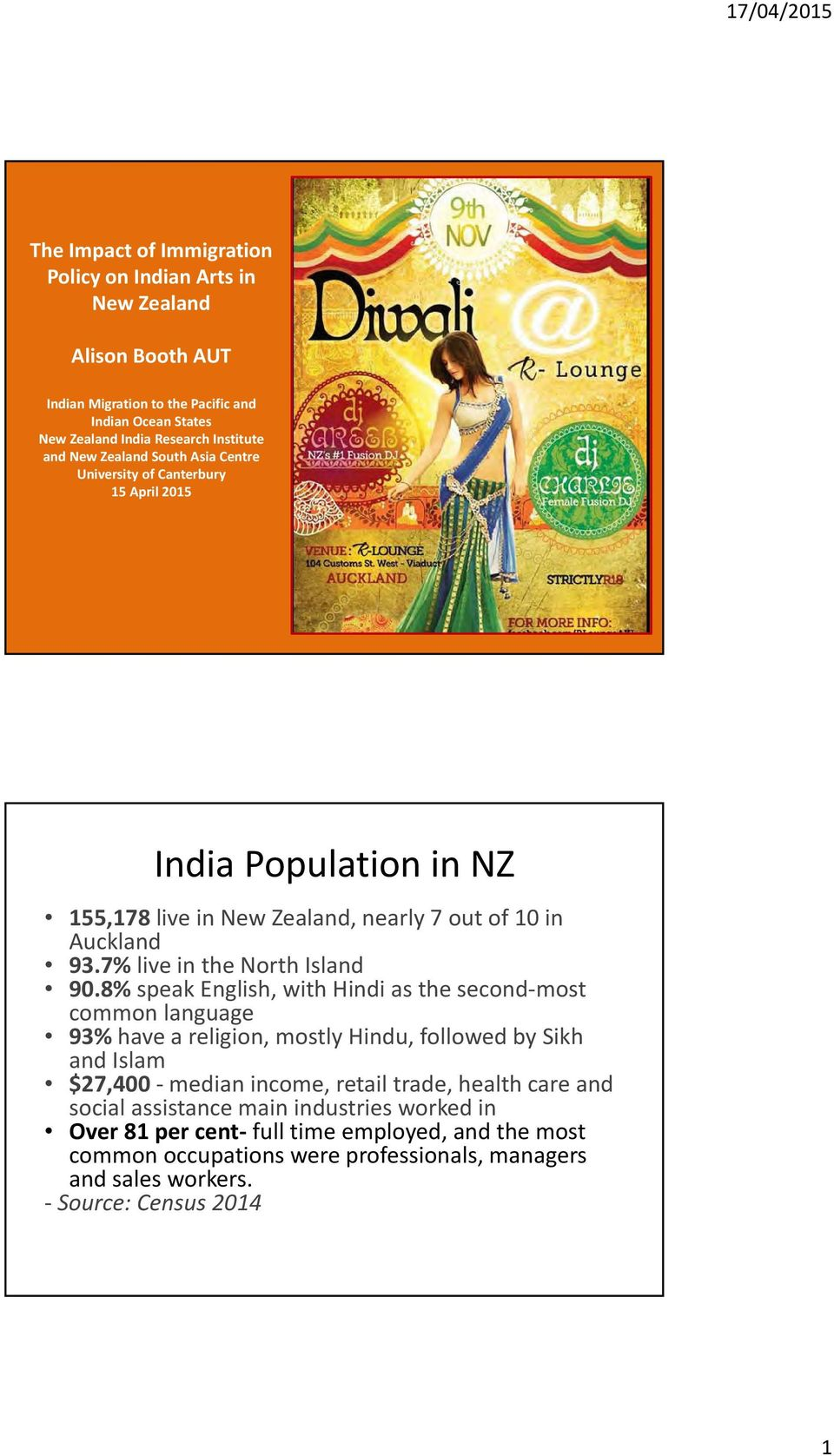 7% live in the North Island 90.