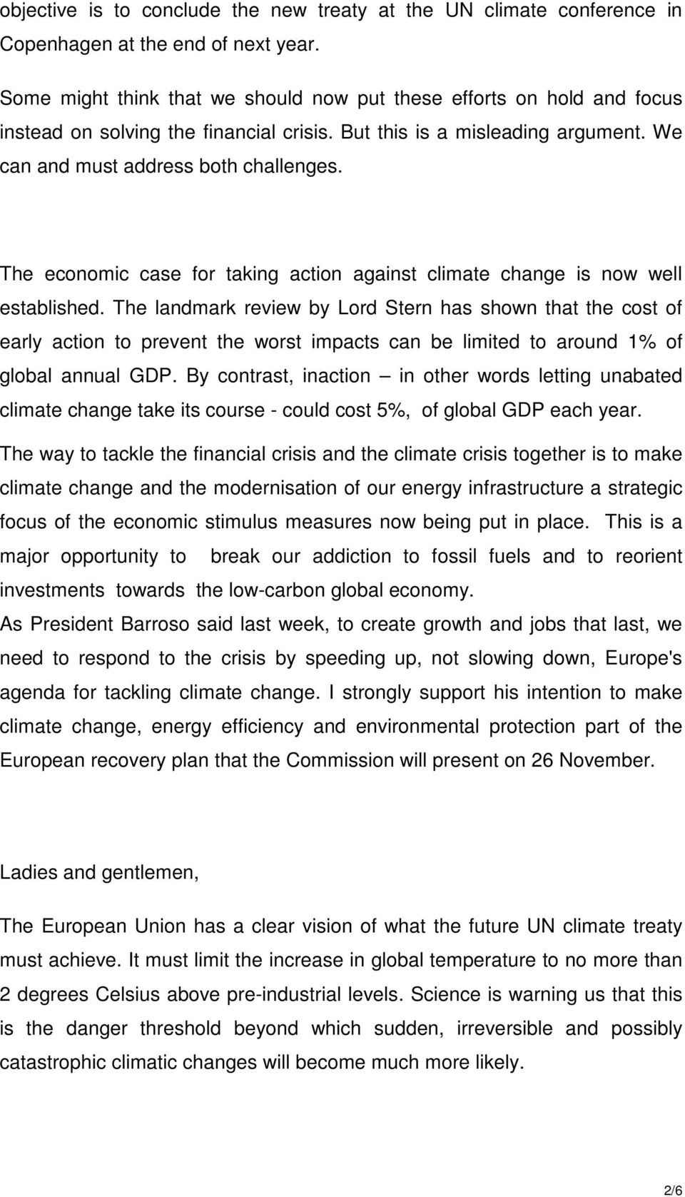 The economic case for taking action against climate change is now well established.