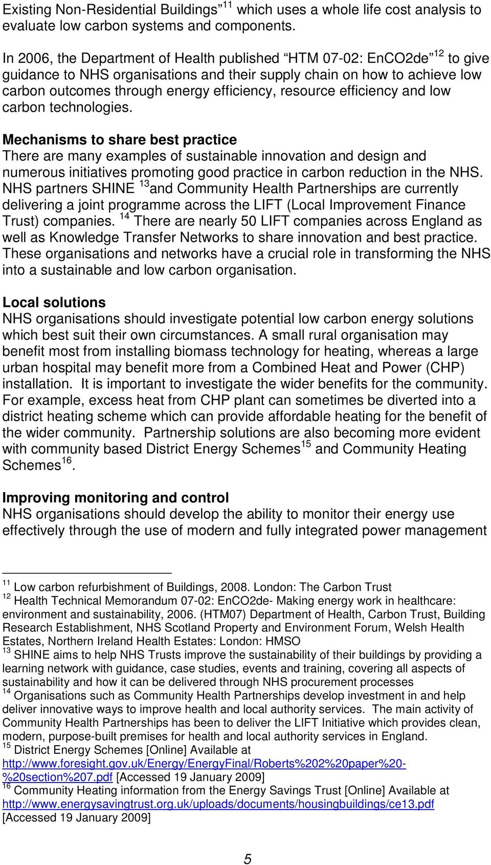 resource efficiency and low carbon technologies.