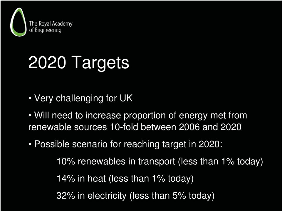 scenario for reaching target in 2020: 10% renewables in transport (less than