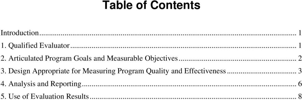 Design Appropriate for Measuring Program Quality and