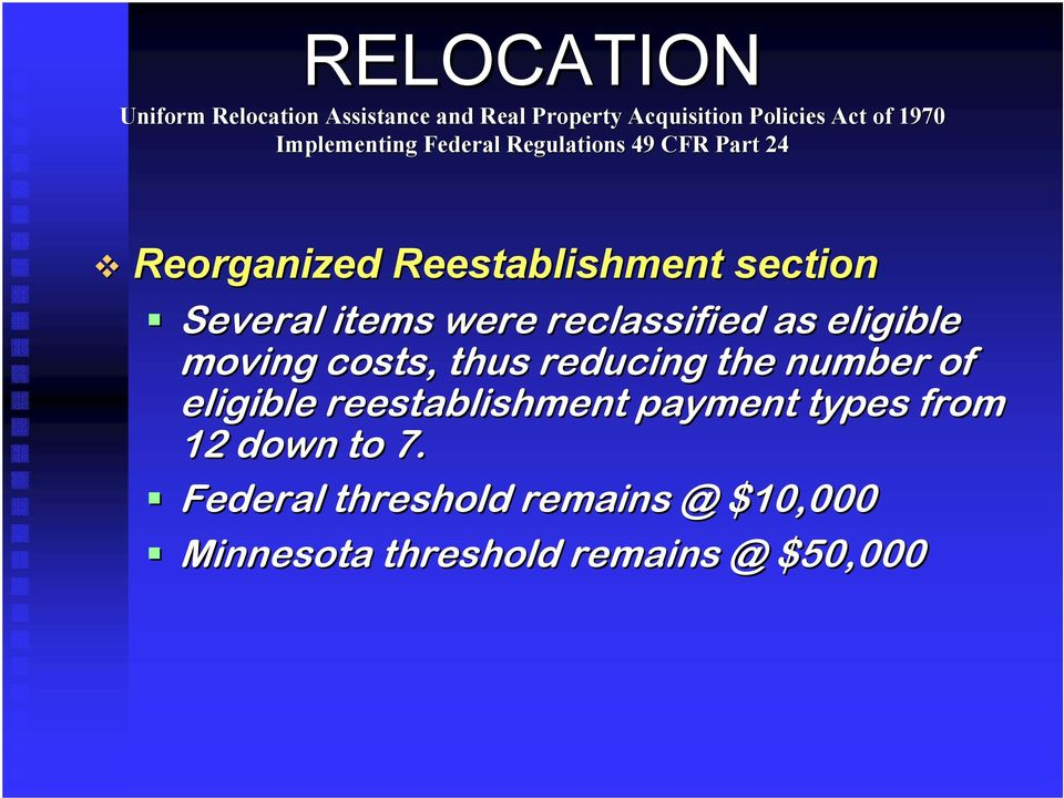of eligible reestablishment payment types from 12 down to 7.