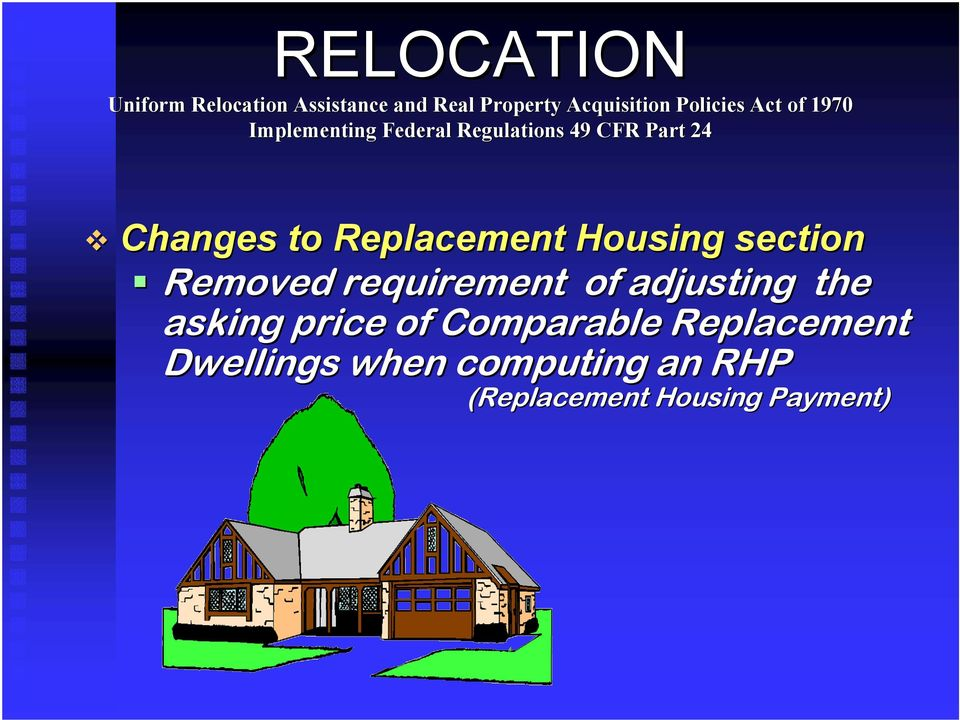 price of Comparable Replacement Dwellings