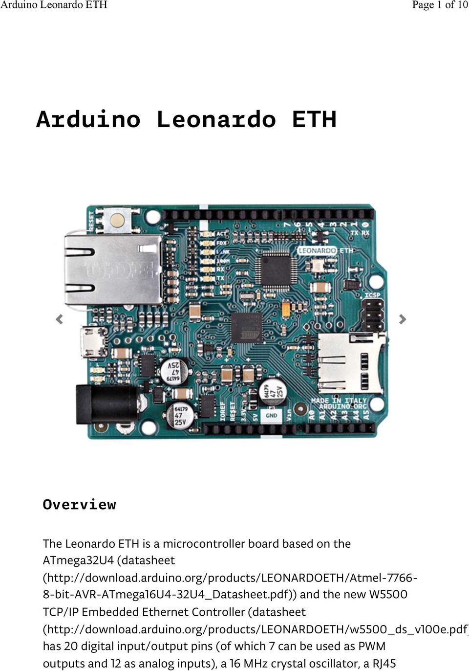 pdf)) and the new W5500 TCP/IP Embedded Ethernet Controller (datasheet (http://download.arduino.