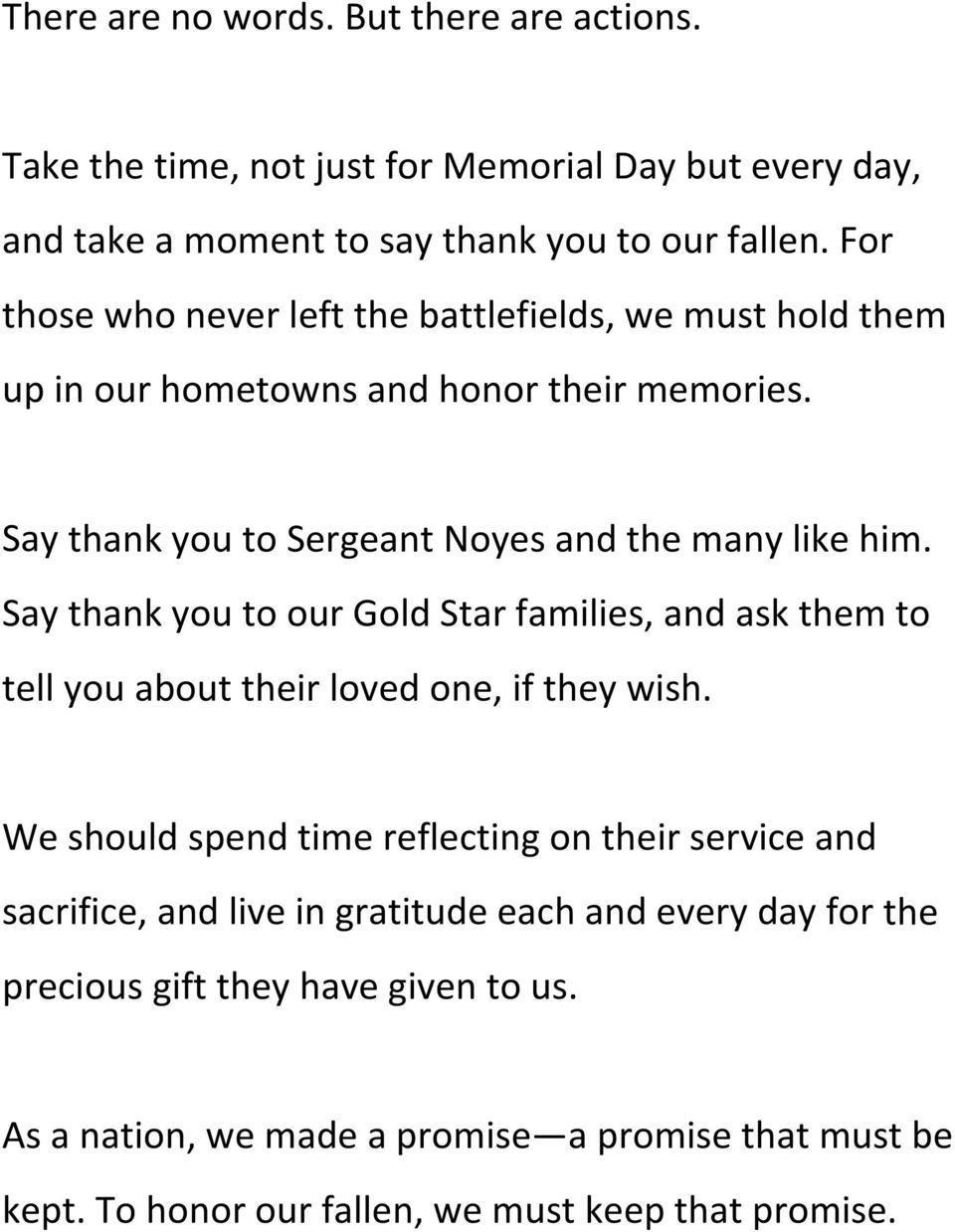 Say thank you to our Gold Star families, and ask them to tell you about their loved one, if they wish.