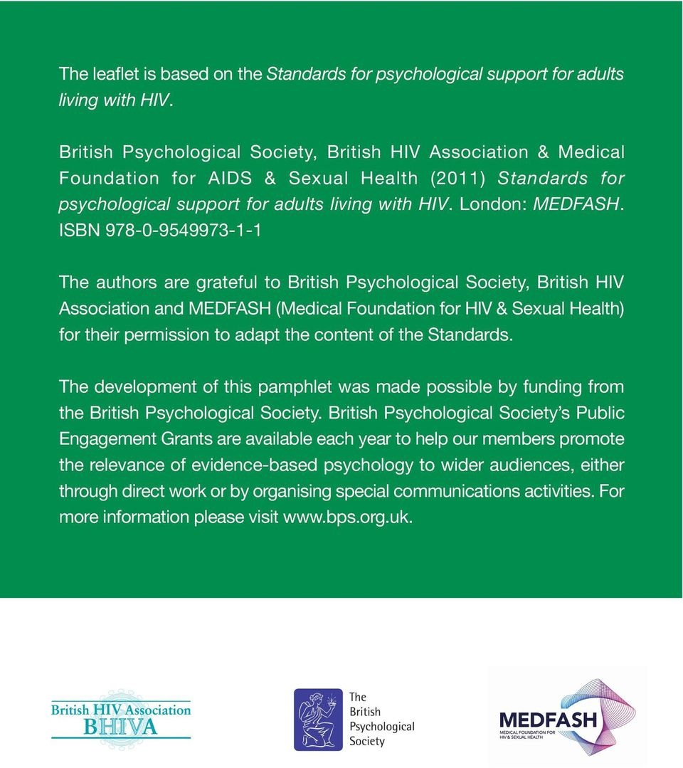 ISBN 978-0-9549973-1-1 The authors are grateful to British Psychological Society, British HIV Association and MEDFASH (Medical Foundation for HIV & Sexual Health) for their permission to adapt the