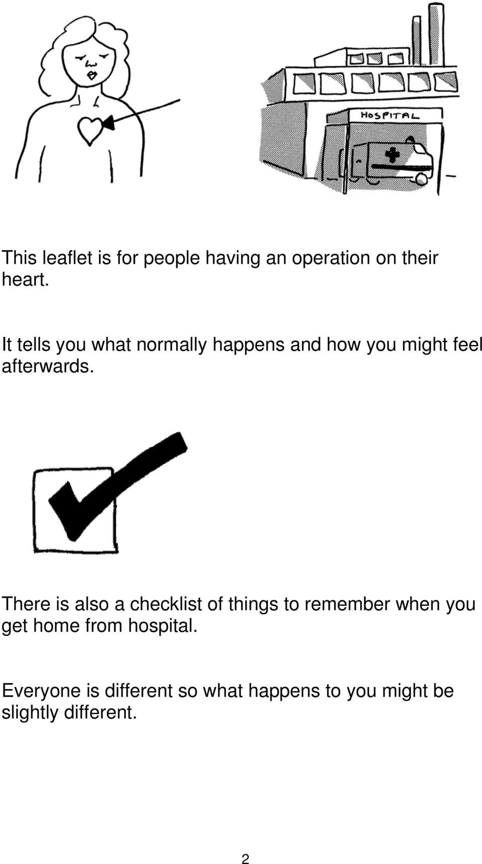 There is also a checklist of things to remember when you get home from