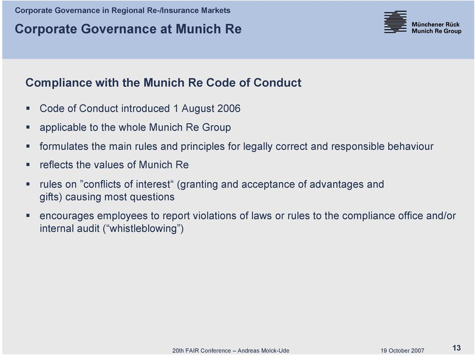 values of Munich Re rules on conflicts of interest (granting and acceptance of advantages and gifts) causing most questions