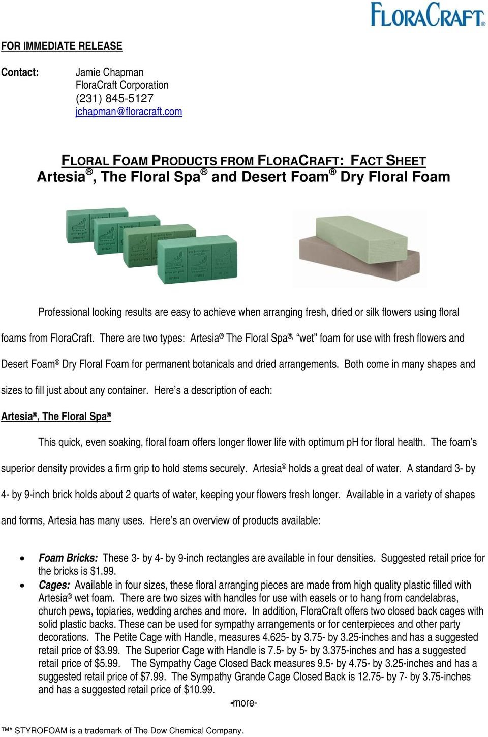 FLORAL FOAM PRODUCTS FROM FLORACRAFT: FACT SHEET Artesia, The Floral ...