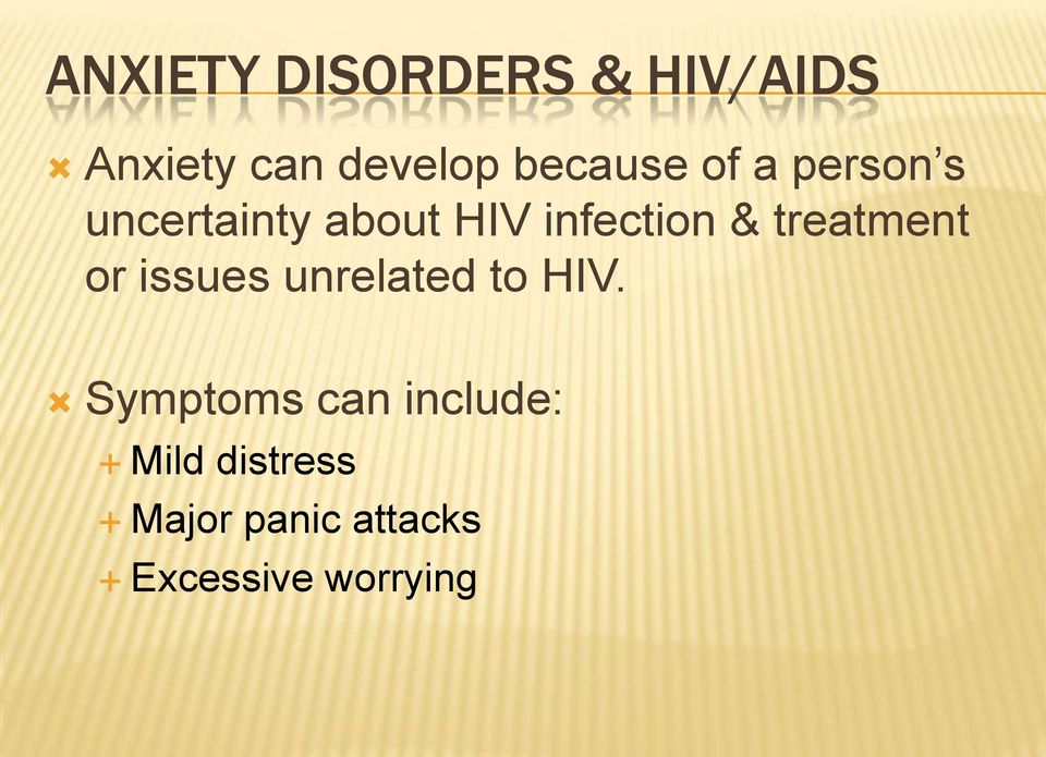 & treatment or issues unrelated to HIV.