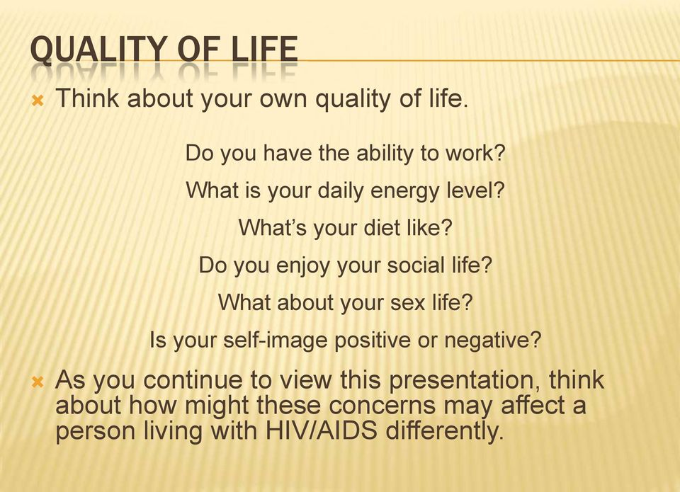 What about your sex life? Is your self-image positive or negative?