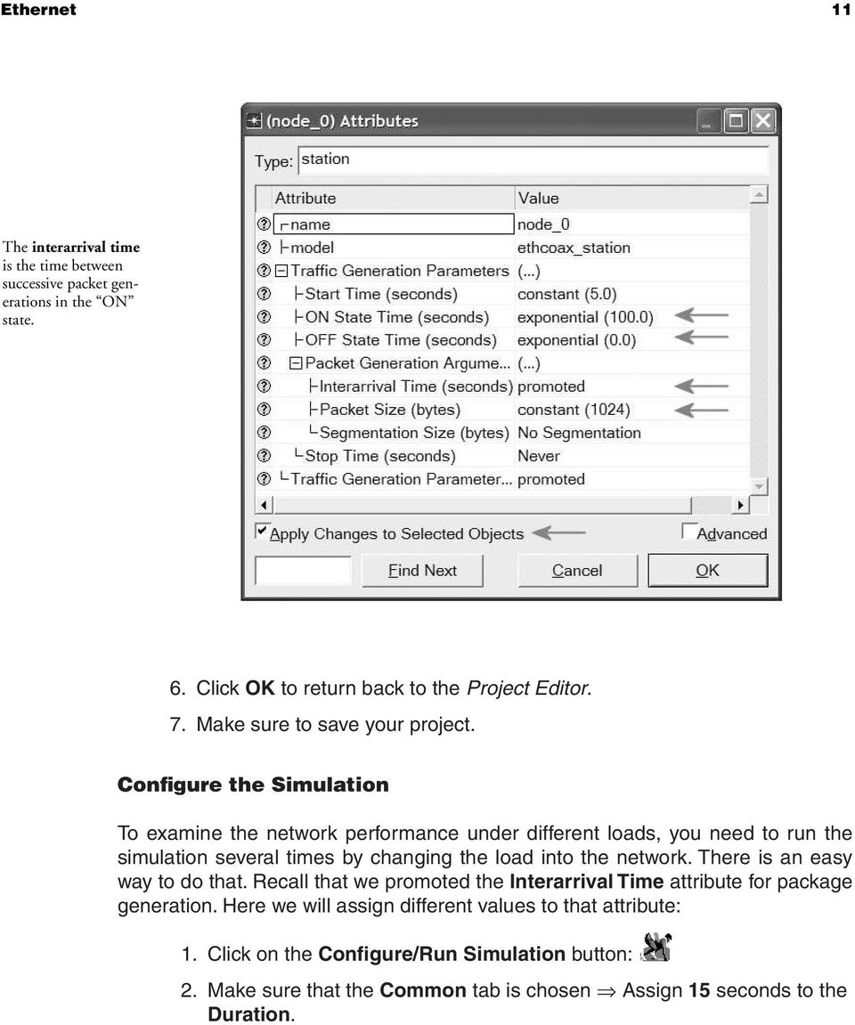 Configure the Simulation To examine the network performance under different  loads, you need to run. 21 12 Network Simulation Experiments Manual ...