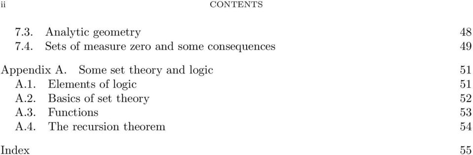 A. Some set theory and logic 51 A.1. Elements of logic 51 A.