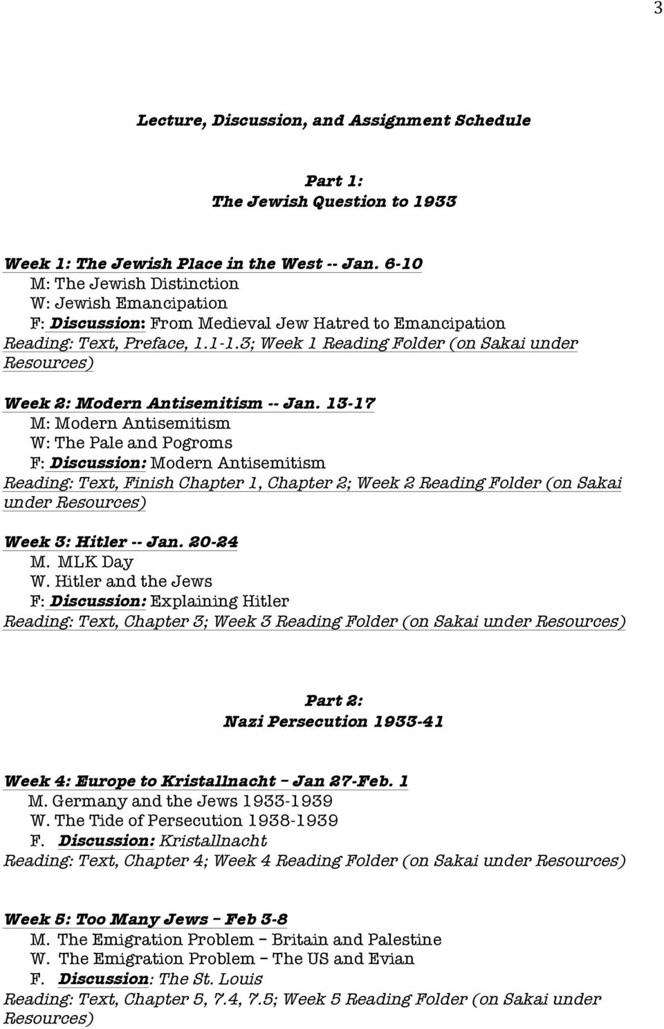 3; Week 1 Reading Folder (on Sakai under Week 2: Modern Antisemitism -- Jan.