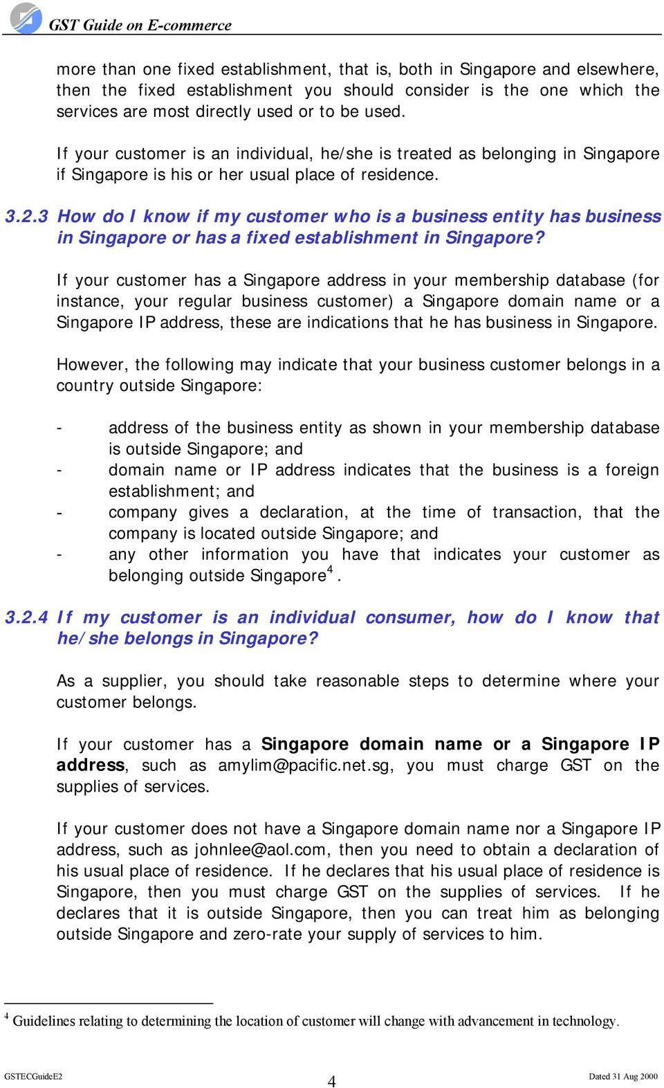 3 How do I know if my customer who is a business entity has business in Singapore or has a fixed establishment in Singapore?