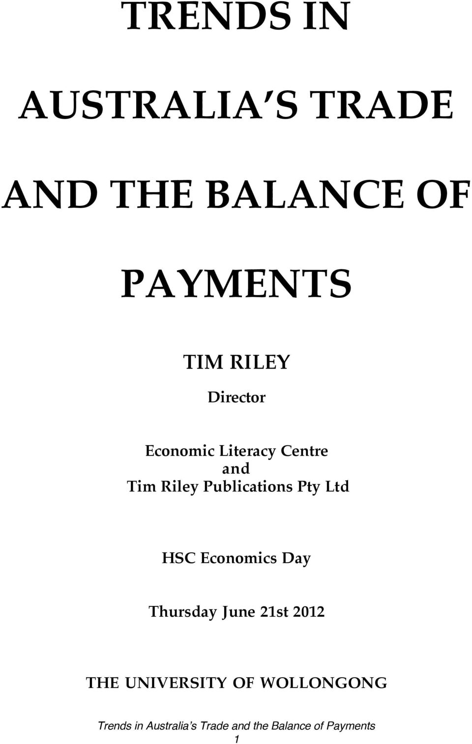 Centre and Tim Riley Publications Pty Ltd HSC