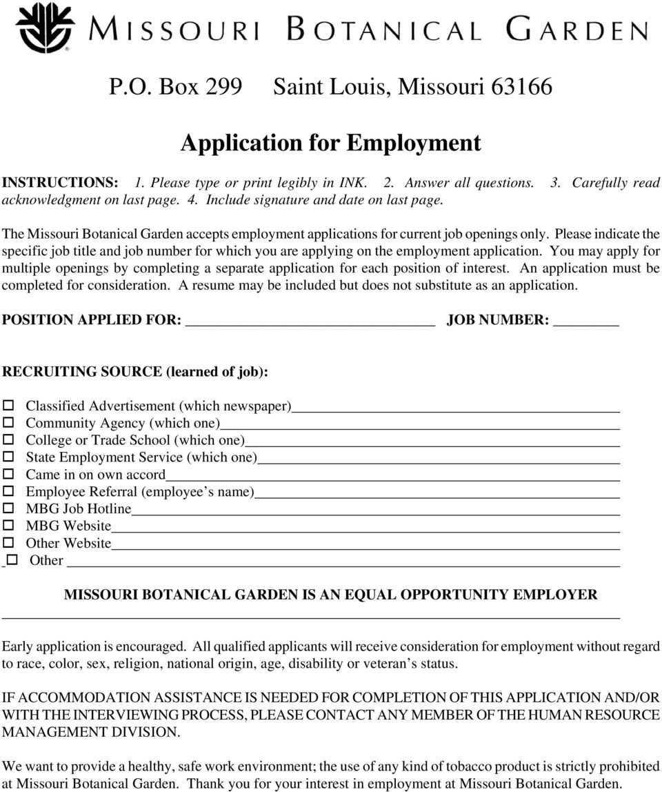 Please indicate the specific job title and job number for which you are applying on the employment application.