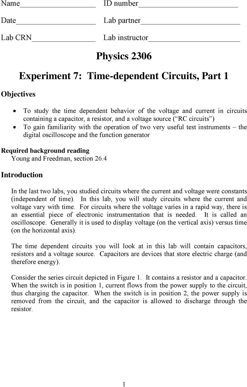 generator Required background reading Young and Freedman, section 26.4 Introduction In the last two labs, you studied circuits where the current and voltage were constants (independent of time).
