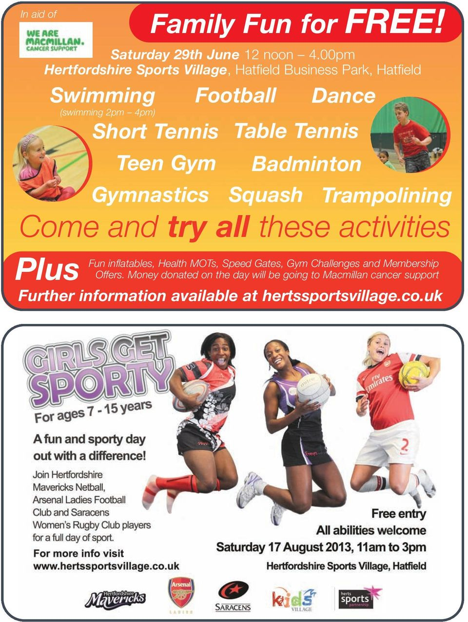 Gymnastics Football Table Tennis Badminton Squash Dance Trampolining Come and try all these activities Fun inflatables,