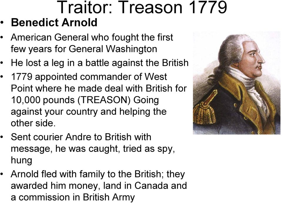 (TREASON) Going against your country and helping the other side.