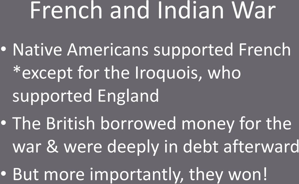 England The British borrowed money for the war &