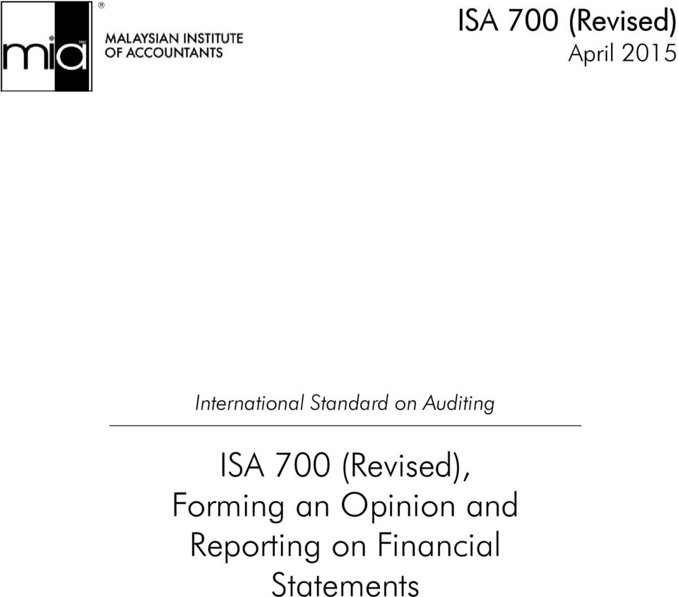 ISA 700 (Revised), Forming an