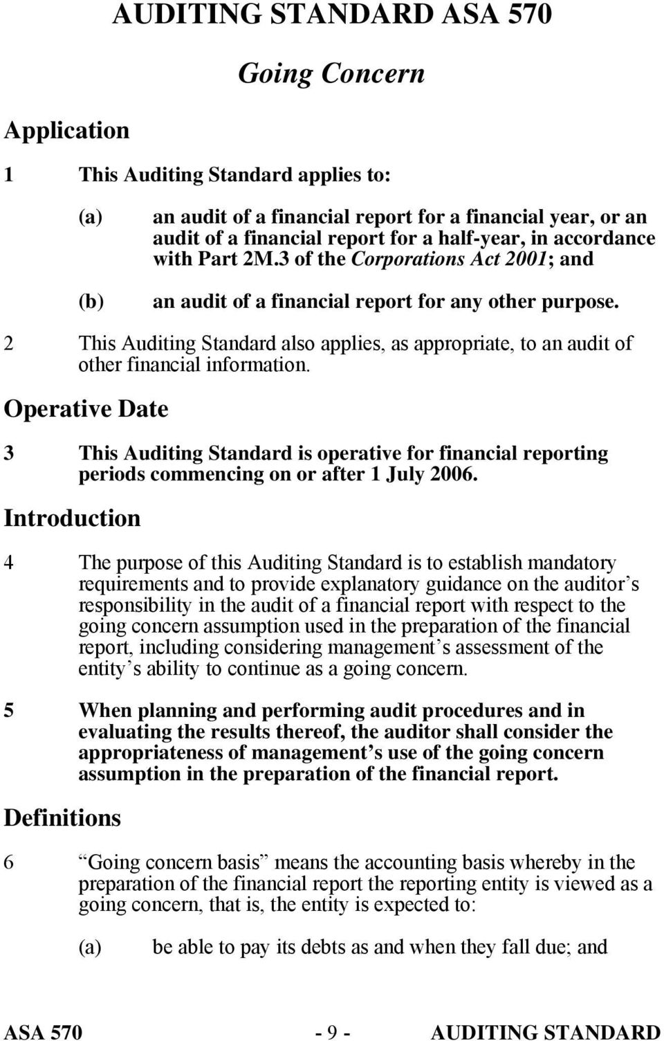 2 This Auditing Standard also applies, as appropriate, to an audit of other financial information.