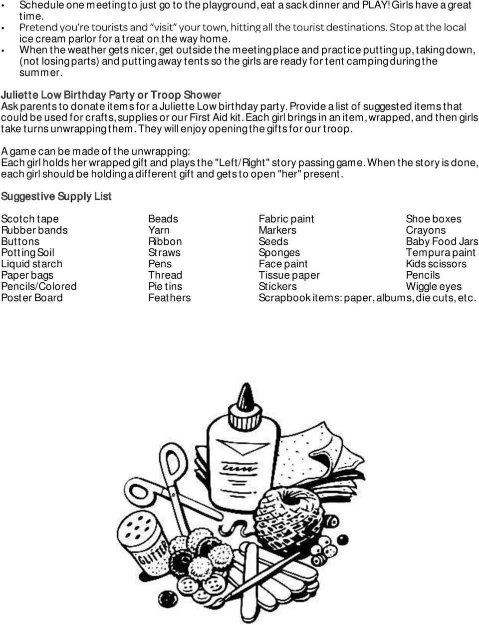 Juliette Low Birthday Party or Troop Shower Ask parents to donate items for a Juliette Low birthday party.