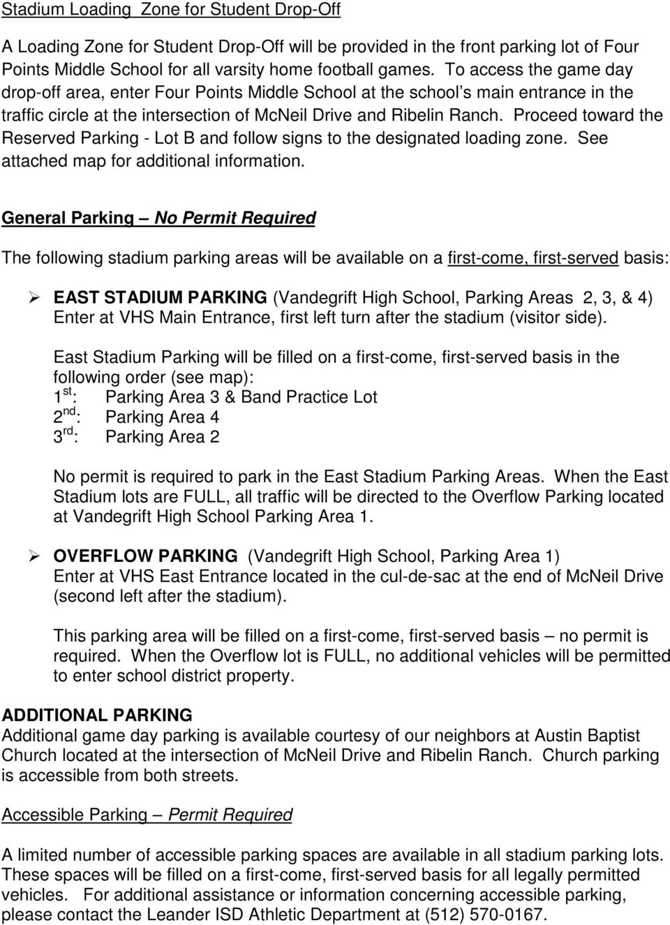 Proceed toward the Reserved Parking - Lot B and follow signs to the designated loading zone. See attached map for additional information.